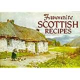 Favourite SCOTTISH Recipes: Traditional Caledonian Fare