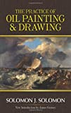 The Practice of Oil Painting and Drawing (Dover Art Instruction)