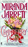 Cranberry Point (0671003402) by Jarrett, Miranda
