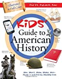 THE KIDS GUIDE TO AMERICAN HISTORY (Kids Guide to the Bible)