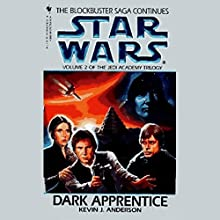 Star Wars: The Jedi Academy Trilogy, Volume 2: Dark Apprentice Audiobook by Kevin J. Anderson Narrated by Anthony Heald
