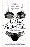 Polly Williams A Bad Bride's Tale