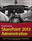 img - for Professional SharePoint 2013 Administration book / textbook / text book