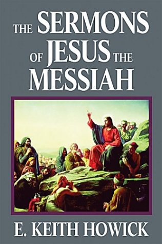 Image for The Sermons of Jesus the Messiah (The Life of Jesus the Messiah)