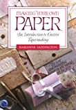 img - for Making Your Own Paper book / textbook / text book