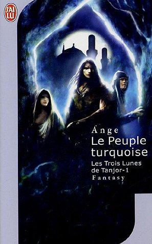 Les Trois Lunes de Tanjor - l'Intégrale de la trilogie [Roman] [MULTI]