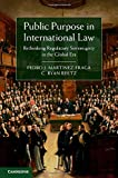 img - for Public Purpose in International Law: Rethinking Regulatory Sovereignty in the Global Era book / textbook / text book