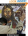 Muslim Persecution of Christians