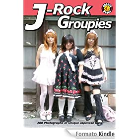 J-Rock Groupies: 200 Photos of Unique Japanese Girls (cocoro books Book 10) (English Edition)
