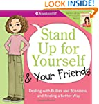 Stand Up for Yourself and Your Friend...