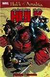Red Hulk: Hulk Of Arabia (Hulk (Paperback Marvel))