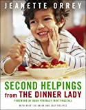 Jeanette Orrey Second Helpings from The Dinner Lady