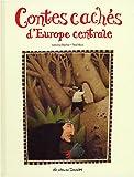 """Afficher """"Contes cachés d'Europe centrale"""""""