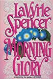 Morning Glory (0399134131) by LaVyrle Spencer
