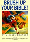 Brush Up Your Bible! (0062720201) by Macrone, Michael