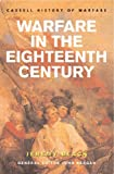 Warfare in the Eighteenth Century (0304362123) by Black, Jeremy