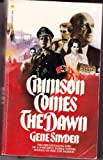 img - for Crimson Comes The Dawn book / textbook / text book