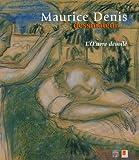 echange, troc Agnès Delannoy, Maurice Denis - Maurice Denis dessinateur : L'Oeuvre dévoilé
