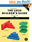 The Unofficial LEGO� Builder's Guide