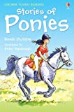 Stories of Ponies (Young Reading (Series 1)) (0746067836) by Rosie Dickins