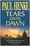 Tears Until Dawn