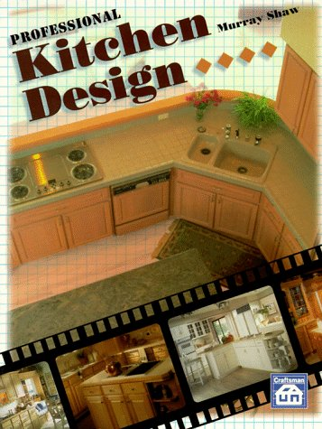 Professional Kitchen Design - Craftsman Book Co - CR762 - ISBN: 1572180145 - ISBN-13: 9781572180147