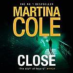 Close | Martina Cole