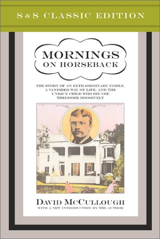 Mornings on Horseback: The Story of an Extraordinary Family