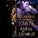 Claiming Their Royal Mate: Part One Audiobook by Andie Devaux Narrated by Carly Robins