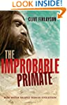 The Improbable Primate: How Water Sha...