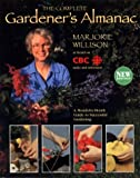 The Complete Gardners Almanac: A Month by Month Guide to Successful Gardening