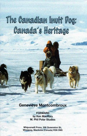 The Canadian Inuit Dog, Canada's Heritage