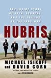 img - for Hubris: The Inside Story of Spin, Scandal, and the Selling of the Iraq War, Library Edition book / textbook / text book