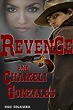 Revenge and Chameli Gonzales