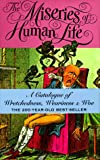 The Miseries of Human Life (0312154259) by James Beresford