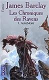echange, troc James Barclay - Les chroniques des Ravens, Tome 1 : AubeMort
