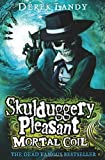 Landy. Derek Mortal Coil (Skulduggery Pleasant - Book 5) by Landy, Derek (2011)