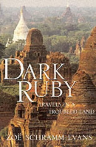 Dark Ruby: Travels in a Troubled Land