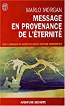 Message en provenance de l'�ternit� par Morgan