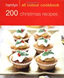 Hamlyn Cookbooks Hamlyn All Colour Cookbook 200 Christmas Recipes