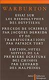 echange, troc William Warburton - Essai sur les hiéroglyphes des Égyptiens: Où l'on voit l'origine et le progrès du langage et de l'écriture, l'antiquité d