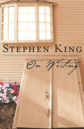 Stephen King - A Memoir on the Craft of Writing