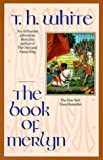 The Book of Merlyn (0441006639) by T. H. White