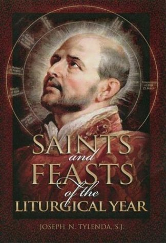 Saints and Feasts of the Liturgical Year087840466X