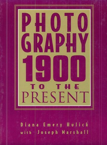 Photography: 1900 to the Present