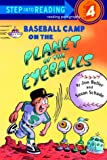 img - for Baseball Camp on the Planet of the Eyeballs (Step-Into-Reading, Step 4) book / textbook / text book