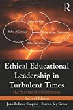 img - for Ethical Educational Leadership in Turbulent Times: (Re) Solving Moral Dilemmas book / textbook / text book