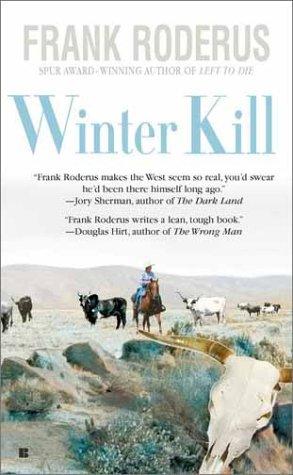 Winter Kill, FRANK RODERUS
