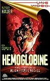echange, troc Hemoglobine [VHS]