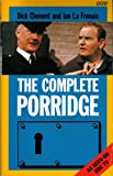 The Complete Porridge (0563360542) by Clement, Dick